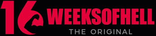 16 Weeks of Hell